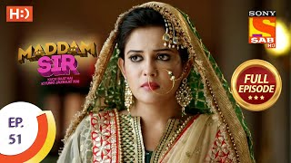 Maddam Sir - Ep 51 - Full Episode - 20th August 2020