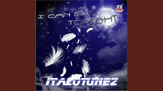 I Can Fly Tonight (Dance Rocker Radio Remix)