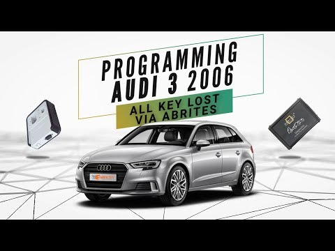 Programming Audi 3 2006 All Key Lost Via Abrites