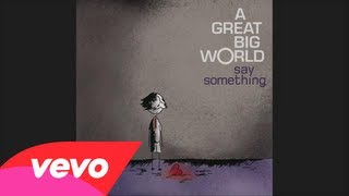 Baixar A Great Big World - Say Something