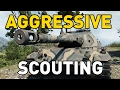 World of Tanks || Aggressive Scouting