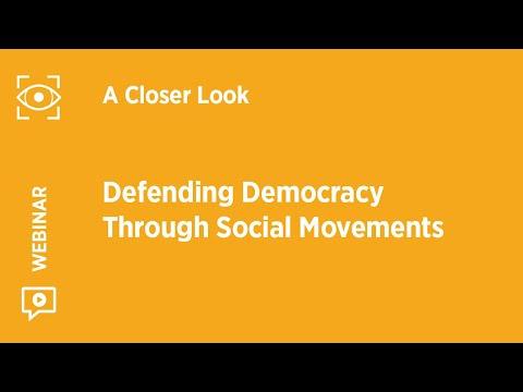 Webinar: Defending Democracy Through Social Movements