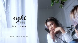 Download lagu IU(아이유) - eight(에잇) feat. Suga [English Cover]