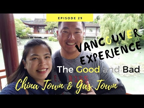 VANCOUVER CANADA: THE GOOD AND BAD| CHINATOWN AND GAS TOWN [Doug&Marie's Life S4E29]