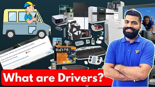 What are Drivers? Computer Drivers Explained