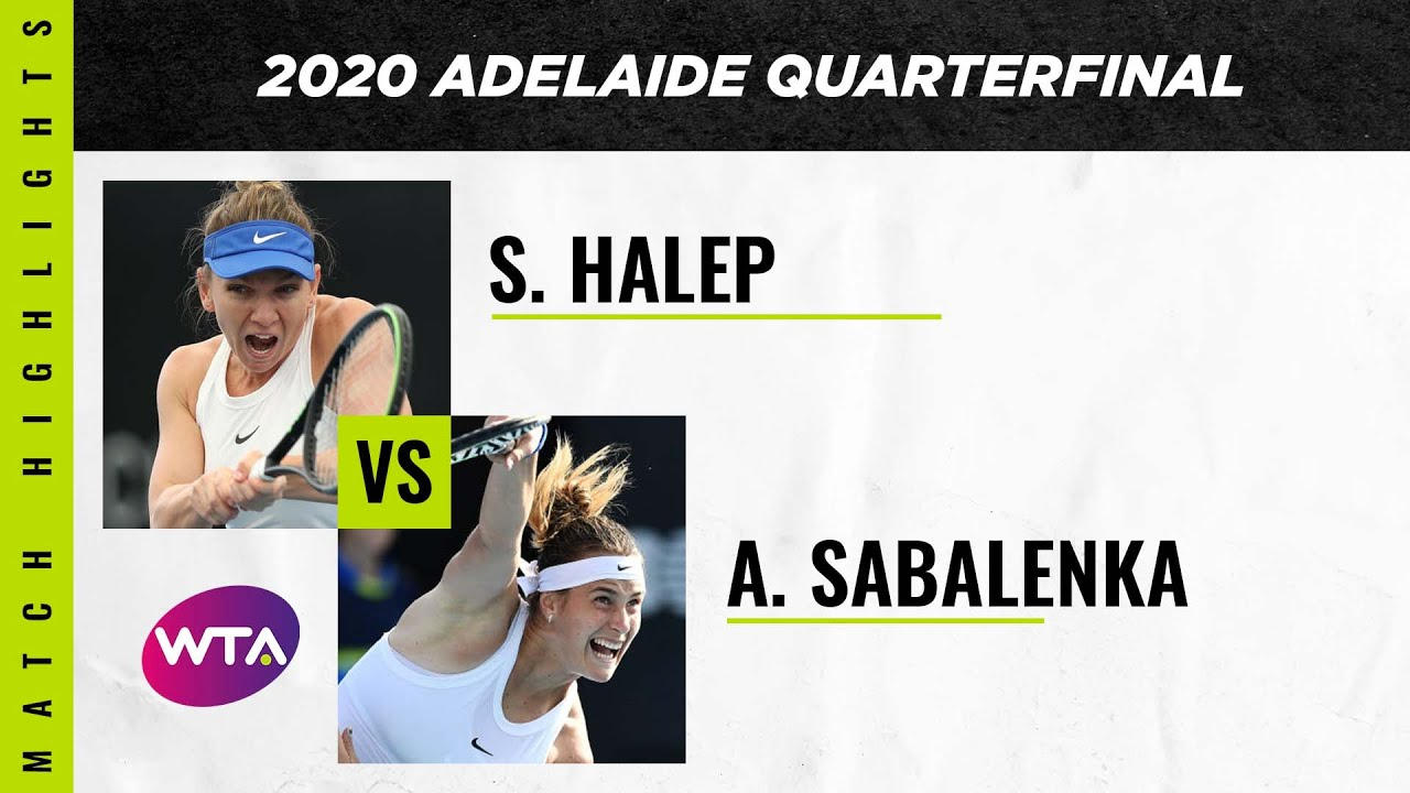 Simona Halep vs. Aryna Sabalenka | 2020 Adelaide International Quarterfinal | WTA Highlights