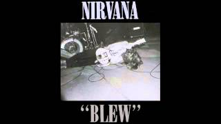 Nirvana - Been a Son (Blew EP) [Lyrics]