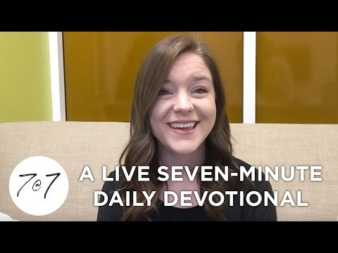 7@7: A Live Seven-Minute Daily Devotional - Day 23