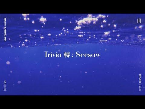BTS (방탄소년단) - Trivia轉: Seesaw Piano Cover
