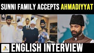 Emotional Convert Story : Sunni Muslim Family Accepts The True Islam, Ahmadiyyat