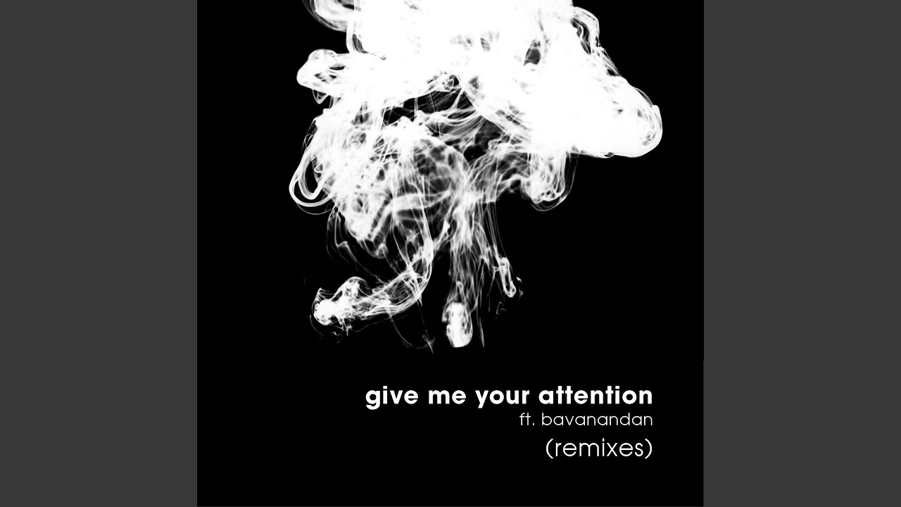 Download Give Me Your Attention (feat. Bavanandan) (Volkoder Remix)