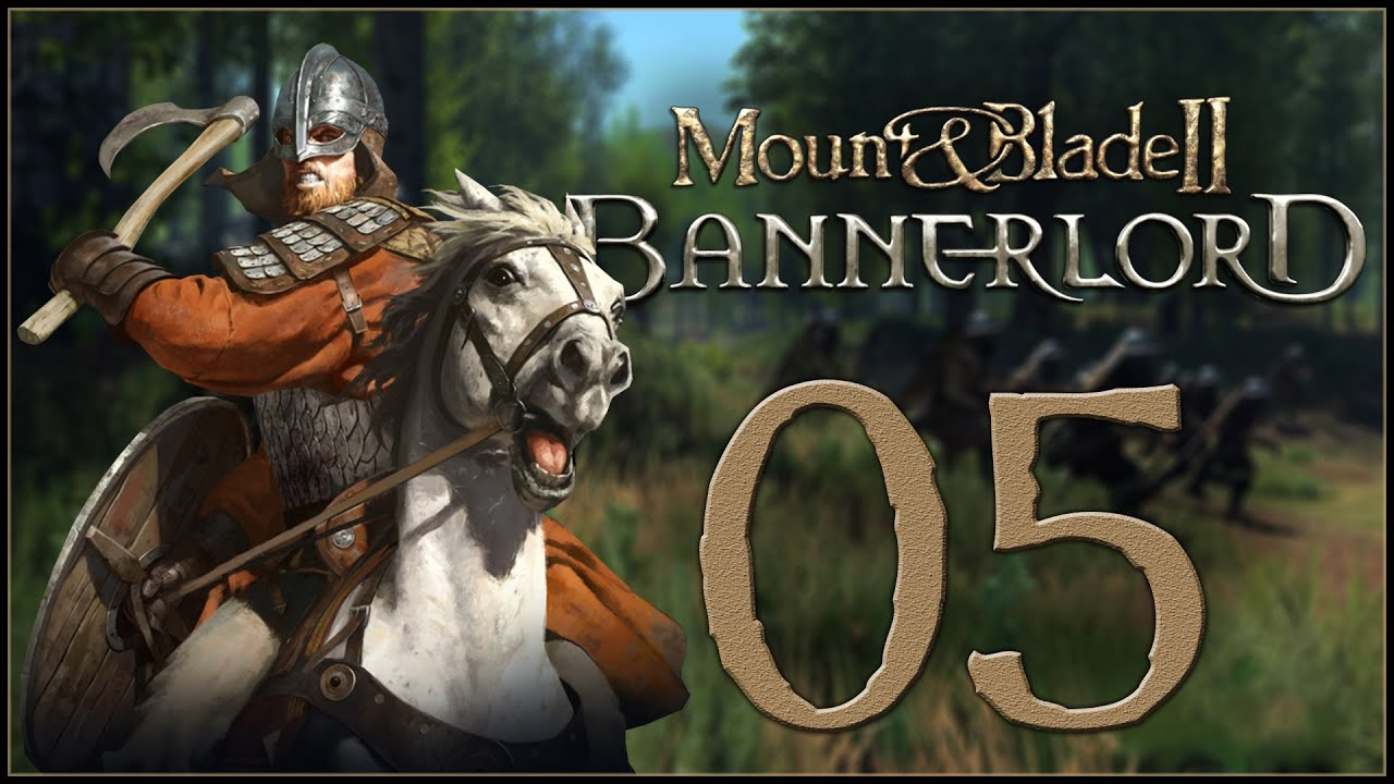 Taking And Holding A Castle Mount Blade Ii Bannerlord Ep 05