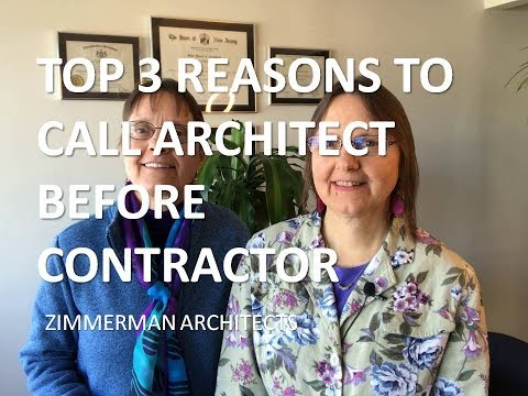 TOP 3 REASONS TO CALL ARCHITECT BEFORE CONTRACTOR