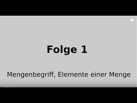 Mengen Folge 1: Mengenbegriff, Elemente einer Menge