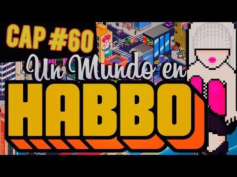 Habbo #60: ¡NUEVO HABBO!... Un capitulo en Hobba.