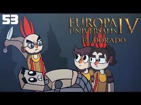 El Dorado - Europa Universalis IV Multiplayer - Episode 53