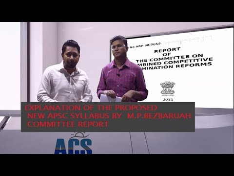 APSC NEW SYLLABUS REFORM BY THE COMMITTEE.