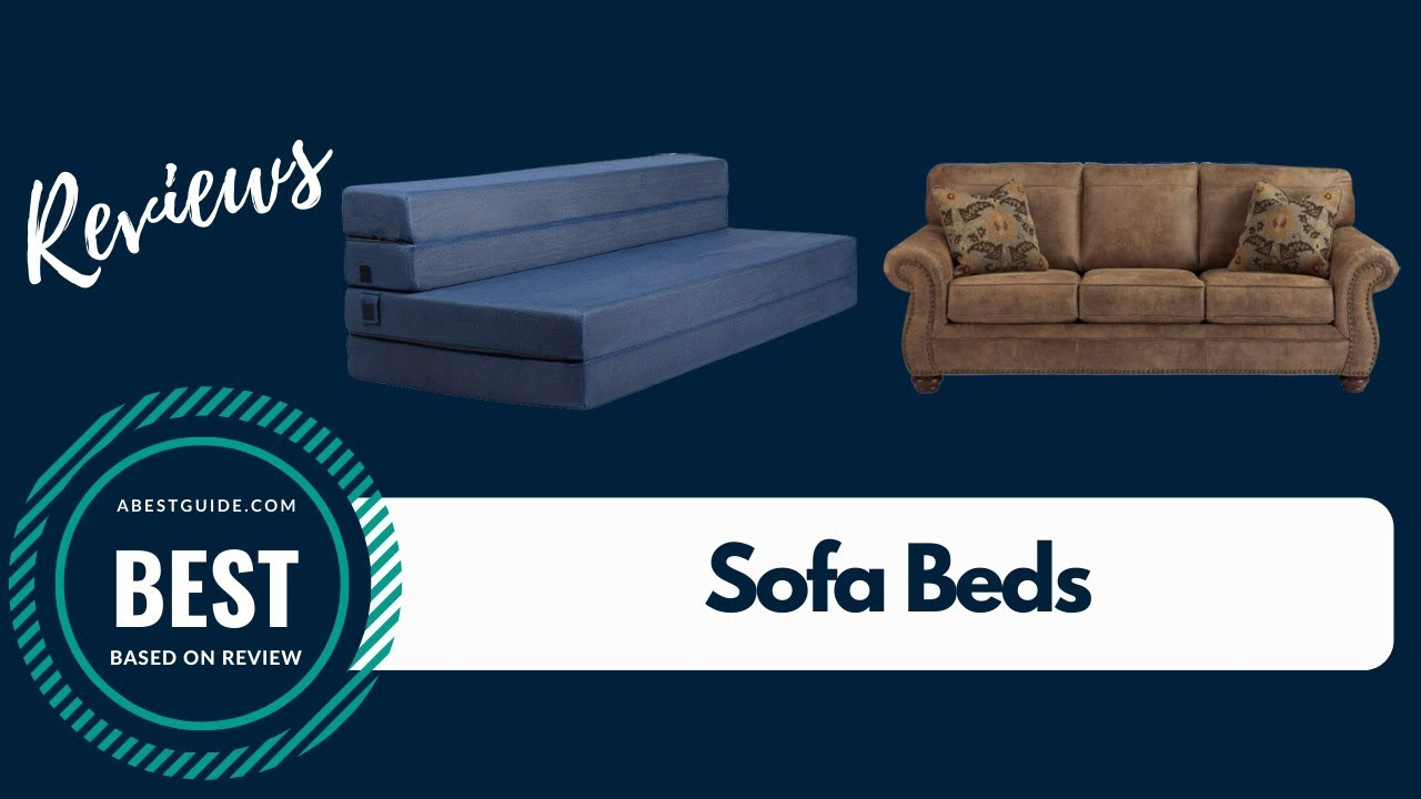 Sofa Beds Reviews 2019