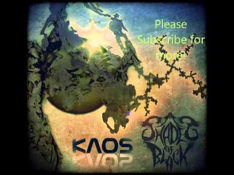 Shades Of Black - Kaos [HD]