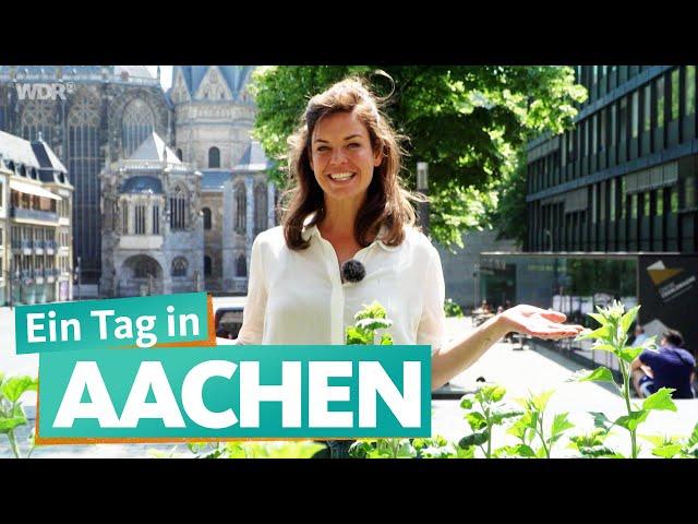 Ein Tag in Aachen   WDR Reisen