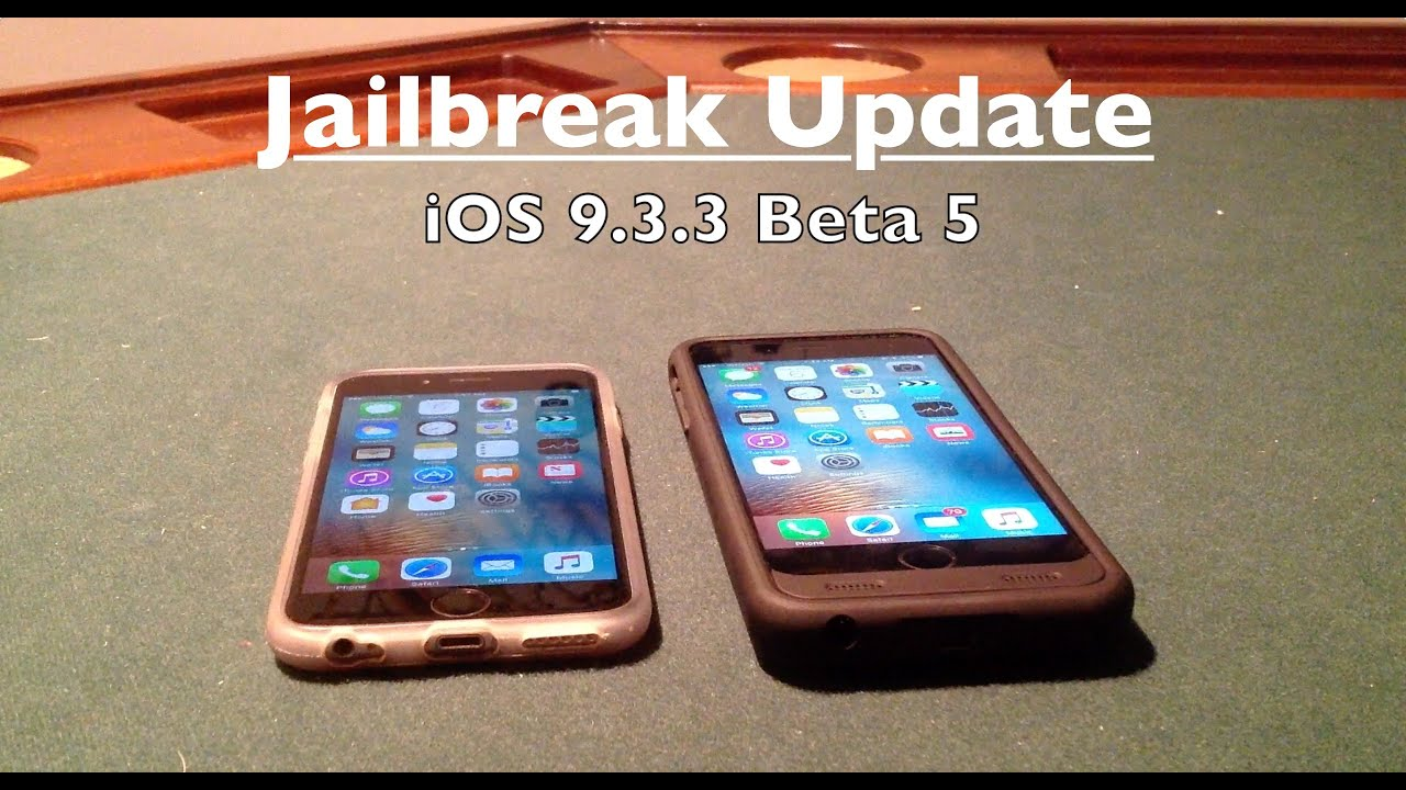 iOS 9.3.3 Beta 5 Release + iOS 10, 9.3.2 Jailbreak Update ...