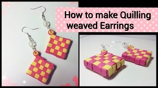 HOW TO MAKE QUILLING WEAVED EARRINGS (SQUARE SHAPED 3D)