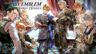 WE'RE BLUE LIONS - Let's Play - Fire Emblem: Three Houses - 52 - Walkthrough and Playthrough