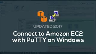 How to connect to Amazon EC2 with PuTTY on Windows