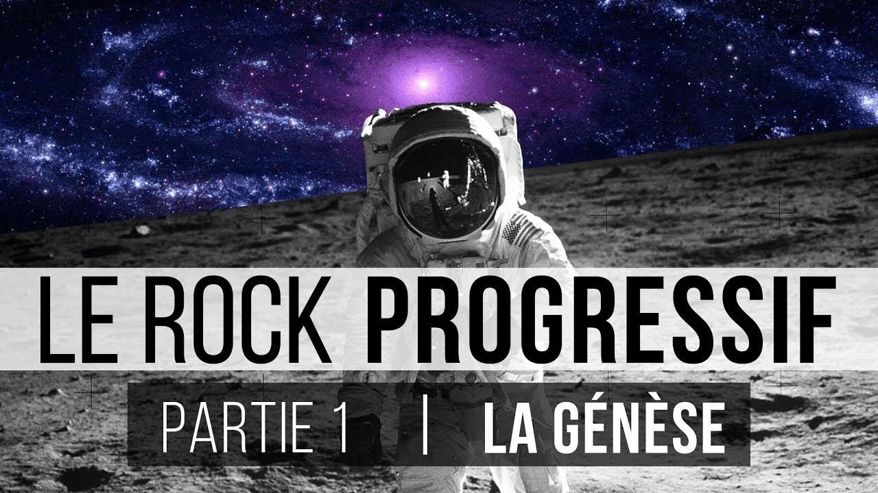 Le Rock Progressif | Partie I : La Genèse