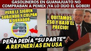 Peña ganaba en USA por importar gasolina más cara, Obrador consiguió mejores opciones.