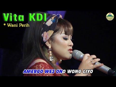 Vita - Wes Wani Perih   |   Official Video