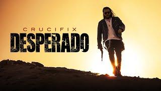 Смотреть клип Crucifix - Desperado