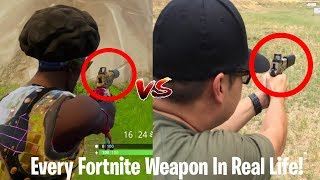 Every Fortnite Weapon In Real Life!