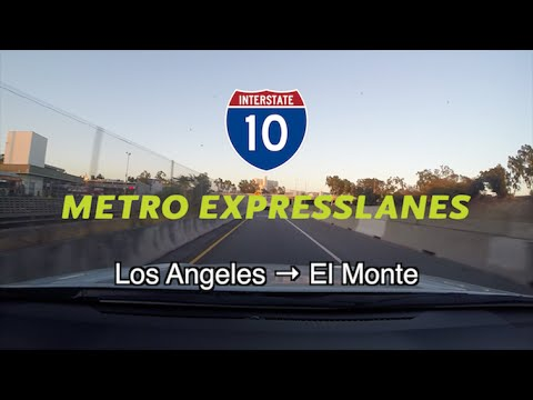 Interstate 10 Metro ExpressLanes Los Angeles → El Monte