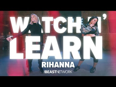 "WATCH N' LEARN - ""RIHANNA"" 