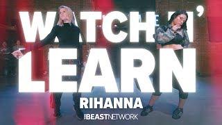 "WATCH N' LEARN - ""RIHANNA"" | Willdabeast Choreography | #IMMASPACE Class Video"