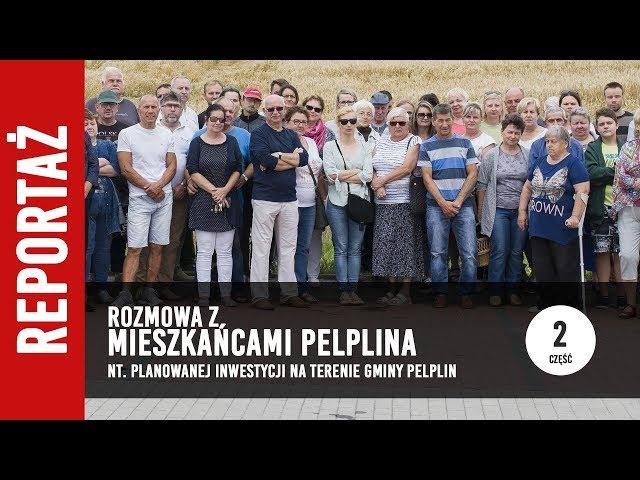[2/2] Rozmowa z Mieszkańcami Pelplina o planowanej inwestycji w gminie Pelplin