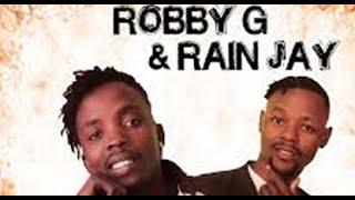 Robby G Ft Rain Jay Anigo'nga Official video