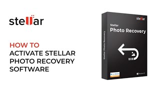 How to Activate / Register Stellar Photo Recovery software