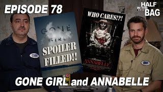 Half in the Bag: Gone Girl and Annabelle