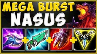 WTF! BURST DAMAGE FROM GUNBLADE + NASUS Q IS 100% OVERKILL! SEASON 10 NASUS! - League of Legends