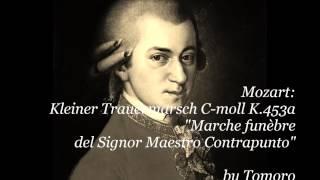 Mozart Kleiner Trauermarsch C Moll KV 453a