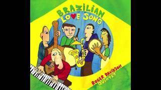 "Roger Davidson ""Brazilian Love Song""  from Brazilian Love Song (Soundbrush Records)"