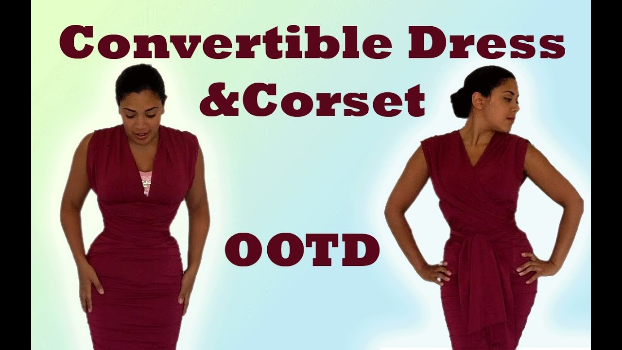 Ootd Corset Victoria S Secret Convertible Dress Lucy Corsetry