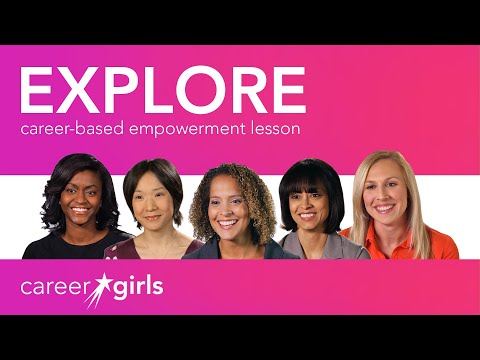 Career Exploration 101: Career Girls Empowerment Lesson