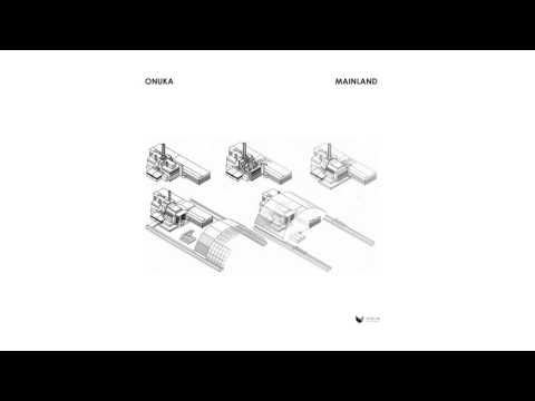 ONUKA – Mainland [Official Audio]
