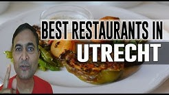 Best Restaurants & Places to Eat in Utrecht, The Netherlands