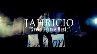 Jahricio - Sweet Reggae Music [Official Video 2015]