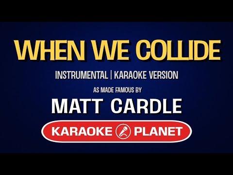 Matt Cardle - When We Collide (Factor X) (Karaoke Version)