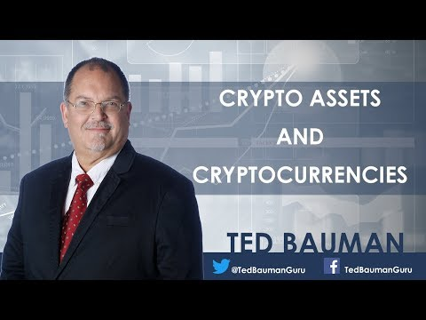Crypto Assets and Cryptocurrencies - Why There Is a Difference Between the Two - Ted Bauman